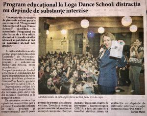 Program educational la Loga Dance School: distractia nu depinde de substante interzise (Informatia Zilei)
