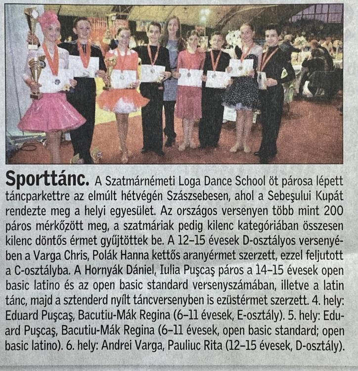 A Szatmarnemeti Loga Dance School ot parosa lepett tancparkettre az elmult hetvegen Szaszsebesen. (Friss Ujsag)