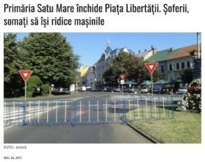 Primaria Satu Mare inchide Piata Libertatii. Soferii, somati sa isi ridice masinile (presasm.ro)