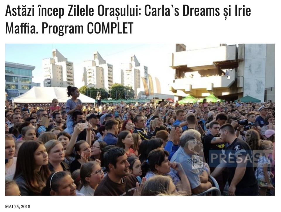 Astazi incep Zilele Orasului: Carla`s Dreams si Irie Maffia. Program COMPLET (presasm.ro)